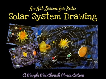 Art Lesson for Kids: Solar System Drawing
