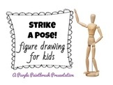 Art Lesson for Kids: Strike a Pose! Figure Drawing