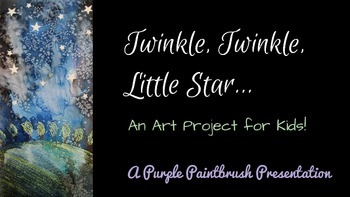 Art Lesson for Kids: Twinkle, Twinkle, Little Star Watercolor Project