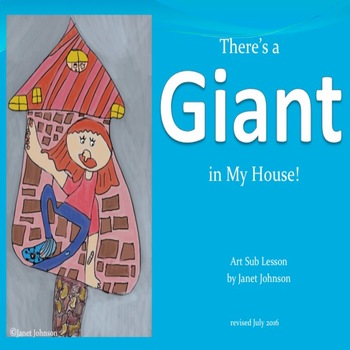 Art Sub Plan - There's a Giant in My House!