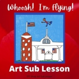 Art Lesson for Sub - Whoosh!  I'm Flying!
