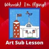Art Lesson for Sub - Whoosh!  I'm Flying!