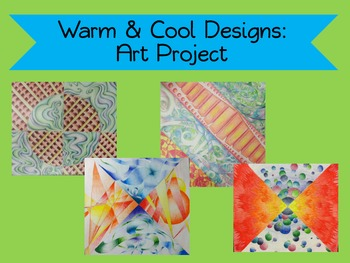 Art Lesson for Warm and Cool Colors & Designs