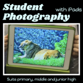 iPAD PHOTOGRAPHY for ART and STEM comprehensive lesson plan