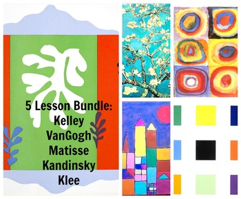 Art Lessons 5 Pack Bundle: Kids Matisse VanGogh Kelley Klee Kandinsky