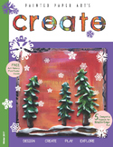 Art Lessons: CREATE Winter 2017- A Magazine For Teachers W