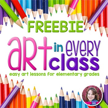 Art Lessons for the Elementary Grades - FREEBIE