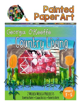 Art History Lessons: Georgia O'Keeffe -Country Living Barns and Corn