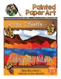 Art History Lessons: Georgia O'Keeffe  Falling into Nature