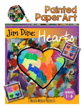 Art Lessons: Jim Dine Hearts- Art History and Mixed Media