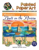 Art History Lessons: Matisse's Boats of the Riviera and Painted Paper Fish