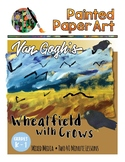 Art History Lessons: Vincent Van Gogh's Wheatfield with Crows