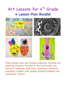 Art Lessons for 4th Grade - Four Lesson Plan Bundle!