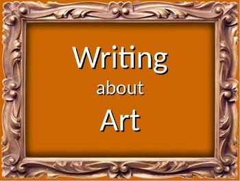 Art Literacy-Writing About Art & Humanities