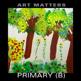 Art Matters Primary (1st-3rd) Unit B