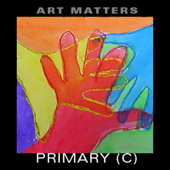 Art Matters Primary (1st-3rd) Unit C