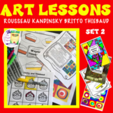 Famous Artists Art Lessons: Rousseau, Britto, Kandinsky, Thiebaud