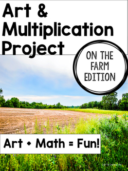 Art & Multiplication Projects: On The Farm Edition
