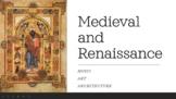 Art/Music History - Medieval & Renaissance (art, music, architecture trends)