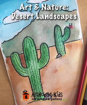 Art & Nature: Cactus Landscape Art Lesson | Watercolor & Ink