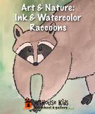 Art & Nature: Raccoon Art Lesson | Ink & Watercolor