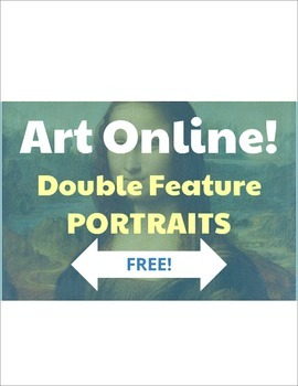 Art Online! Digital Resources for Double Features: Portraits