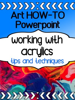 Art - Painting With Acrylics - Techniques and HOW-TO