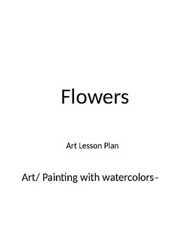 Art/ Painting with watercolors– O'Keefe