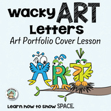 Art Portfolio Cover Lesson: Wacky Art Letters - Birds and