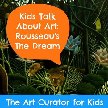 Art PowerPoint and Discussion Questions - Henri Rousseau's The Dream
