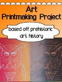 Art - Printmaking assignment (prehistoric unit)