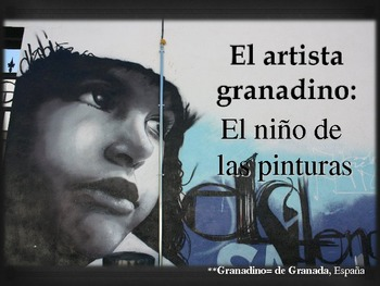 Art Presentation - Graffiti in Spain - Spanish 3 or 4
