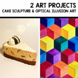 Art Project CAKE Sculpture and OPTICAL Illusion elementary middle school art