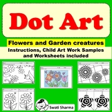 Spring Art Project, Dot Pattern Flowers and Garden Creatures