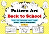 Art Project, Pattern Art/ Pop Art Back to School Worksheets