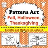 Art Project, Pattern Art/ Pop Art Fall, Halloween and Thanksgiving Worksheets