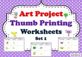 Art Project for Pre K to Grade 5, Thumb Printing, Worksheets Set 1