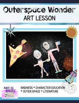 """Art Project for """"Wonder"""" ~ Outer space ~ Kindness"""