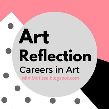 Art Reflection- Careers in Art