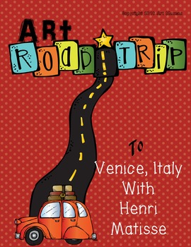 Art Road Trip to Venice with Matisse