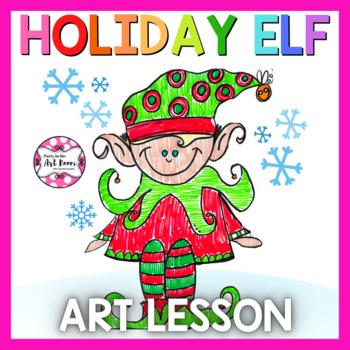 Art Lesson: Holiday Elf (Emergency Sub Plans)