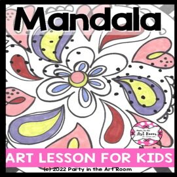 Art Lesson: Mandala (Emergency Sub Plans)