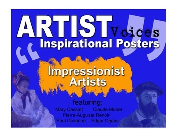 """Art Room: Artist Voices Inspirational Posters """"Impressionist Artists"""""""