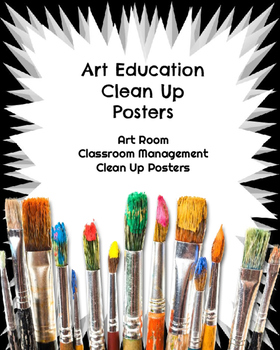 Art Room Clean Up Posters: Art Classroom Management