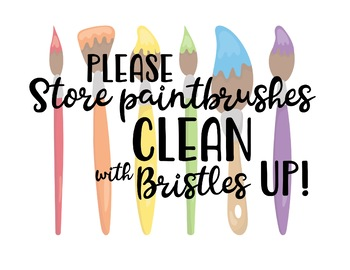 Art Room Sign - Please store brushes CLEAN with bristles up!