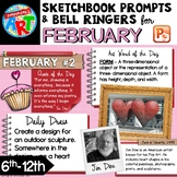 Art Sketchbook Prompts and Bell Ringers- FEBRUARY