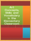 Art Skills, Concepts and Vocabulary for Elementary