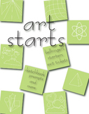 Art Starts: bellringers, starters, exit tickets, sketchbook prompts and more