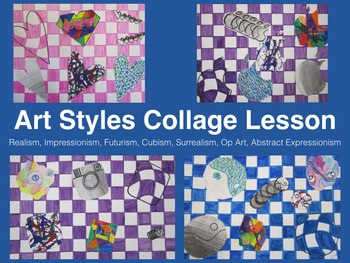 Art Styles Collage Project Lesson, lots of Art HIstory!