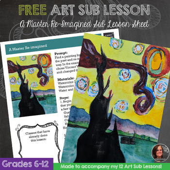 Art Sub Lesson - A Master Re-Imagined